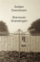 Sodden Downstream by Brannavan Gnanalingam