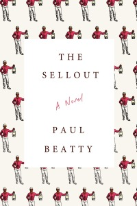 THE SELLOUT by Paul Beatty1