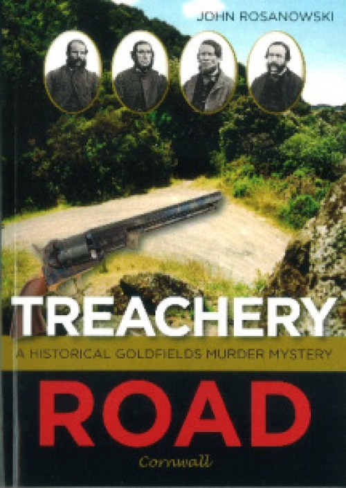Rosanowski TREACHERY ROAD 2017 check novel not non fiction